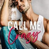 New Release & Review: Call Me Crazy by Melanie Harlow