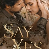 New Release & Review: Say Yes by Kandi Steiner