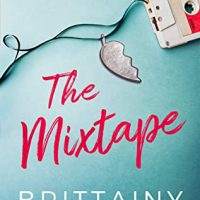 New Release & Review: The Mixtape by Brittainy C Cherry