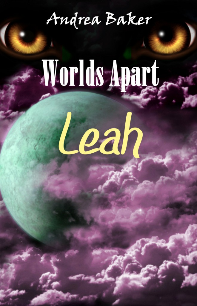 Worlds_Apart_-_Leah_-_Andrea_Baker_-_A5_front_cover_for_Kindle