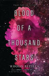 Spoiler-Free Review: Blood of a Thousand Stars by Rhoda Belleza