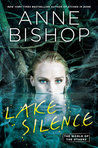 Spoiler-Free ARC Review: Lake Silence (The Others #6) by Anne Bishop