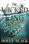 Audio ARC Review: The Wicked King by Holly Black