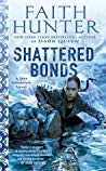 Review: Shattered Bonds by Faith Hunter *Spoiler Free!*