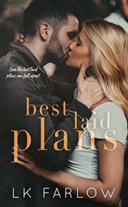 Review: Best Laid Plans by L.K. Farlow