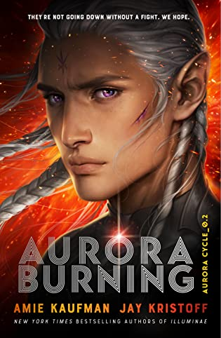 ARC Review: Aurora Burning (Aurora Cycle #2) by Amie Kaufman and Jay Kristoff