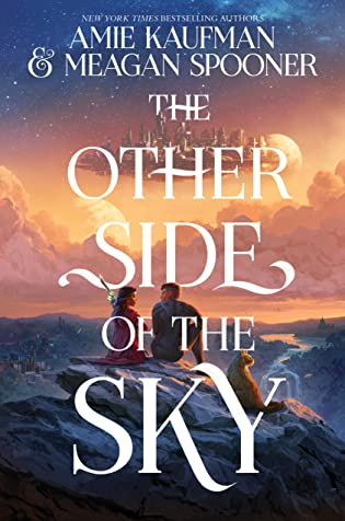 Review: The Other Side of the Sky by Amie Kaufman and Meagan Spooner
